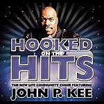 The New Life Community Choir Nothing But The Hits: New Life Community Choir Feat. John P. Kee
