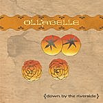 Ollabelle Down By The Riverside (Single)