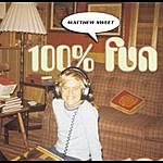 Matthew Sweet 100 % Fun