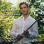 Gary Schocker Schocker, G.: Healing Music / Once Upon A… / Fountain / The Further Adventures Of 2 Flutes / Hannah's Glade
