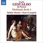 Delitiae Musicae Gesualdo: Madrigals, Book 1