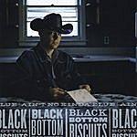 Black Bottom Biscuits Ain't No Kinda Blue