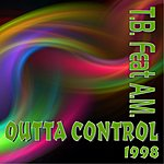 TB Outta Control (Feat. A.M.) (6-Track Maxi-Single)