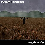 Event Horizon One Final Day
