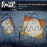 Art Bleek Message To The Dreamer