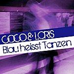 Coco Blau Heisst Tanzen (4-Track Maxi-Single)