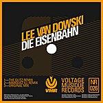 Lee Van Dowski Die Eisenbahn (3-Track Maxi-Single)