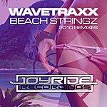 Wavetraxx Beach Stringz (2010 Remixes)
