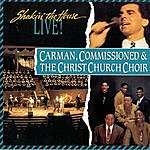 Carman Shakin' The House Live