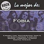 Fobia Rock En Español - Lo Mejor De Fobia
