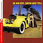 Al Wilson Show And Tell (Digitally Remastered)