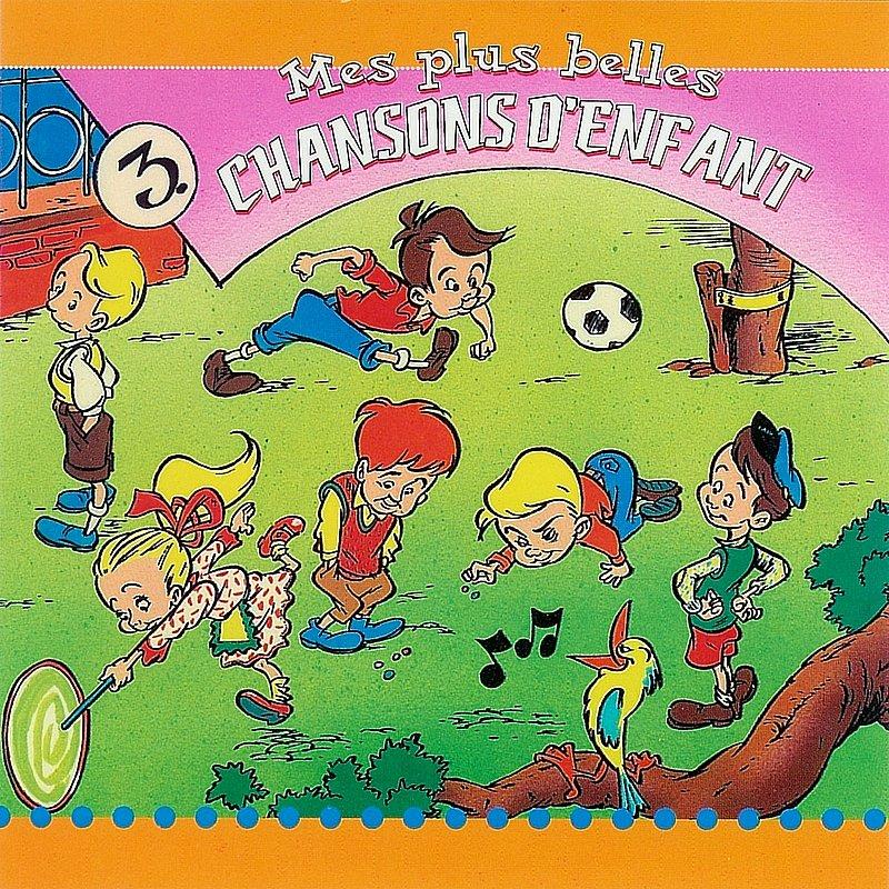 Cover Art: Mes Plus Belles Chanson D'enfant 3