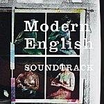 Modern English Soundtrack