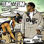 Tum Tum The Definition Of A Zilla'naire (Parental Advisory)