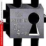 The Escorts 3 Down 4 To Go (Digitally Remastered)