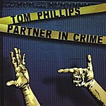 Tom Phillips Partner In Crime