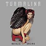 Natalia Oreiro Turmalina