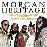 Morgan Heritage Raid Rootz Dance/Love You Right (2-Track Single)