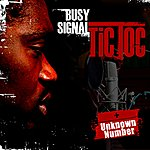 Busy Signal Tic Toc/Unknown Number (2-Track Single)