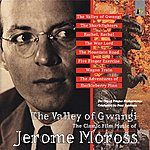 City Of Prague Philharmonic Orchestra The Valley Of Gwangi – The Classic Film Music Of Jerome Moross