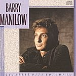 Barry Manilow Greatest Hits Vol. 3