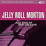 Jelly Roll Morton Jazz King Of New Orleans (Remastered)