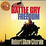 Robert Shaw Battle Cry Of Freedom