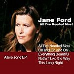 Jane Ford All I've Needed Most
