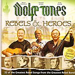 The Wolfe Tones Rebels And Heroes