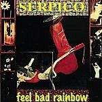 Serpico Feel Bad Rainbow