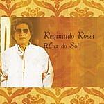 Reginaldo Rossi Luz Do Sol