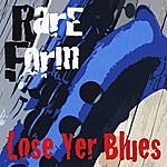 The Rare Form Band Lose Yer Blues With Rocco John Iacovone & Murray Nash