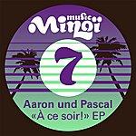 Aaron A Ce Soir! EP