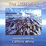 Clifford White The Lifespring