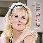 Carol Welsman I Like Men! Reflections Of Miss Peggy Lee