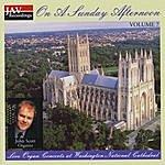 John Scott John Scott Plays Organ Music Of Bach, Handel, Wagner, Mozart, Harvey, Reger, Jongen, Wammes And Vierne