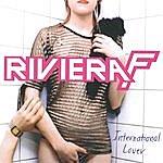 Riviera F. International Lover