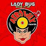 LadyBug Givin' It Up (2-Track Single)
