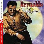 Reynaldo Dia Y Noche (Digitally Remastered)