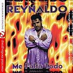 Reynaldo Me Falta Todo (Digitally Remastered)