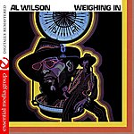 Al Wilson Weighing In (Digitally Remastered)