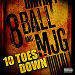 8Ball & MJG Ten Toes Down
