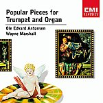 Ole Edvard Antonsen Popular Pieces For Trumpet And Organ