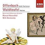 Manuel Rosenthal Offenbach & Waldteufel: Orchestral Works