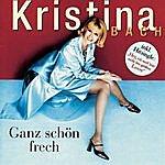 Kristina Bach Ganz Schön Frech