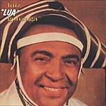 Luiz Gonzaga Luiz Lua Gonzaga