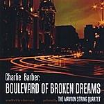 Charlie Barber Boulevard Of Broken Dreams