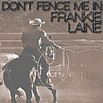Frankie Laine Don't Fence Me In