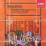 Mariss Jansons Piano Concerto No.2/Symphony No.15/Gadfly Suite