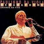Paulinho Da Viola Bebadachama: Gravadp Ao Vivo